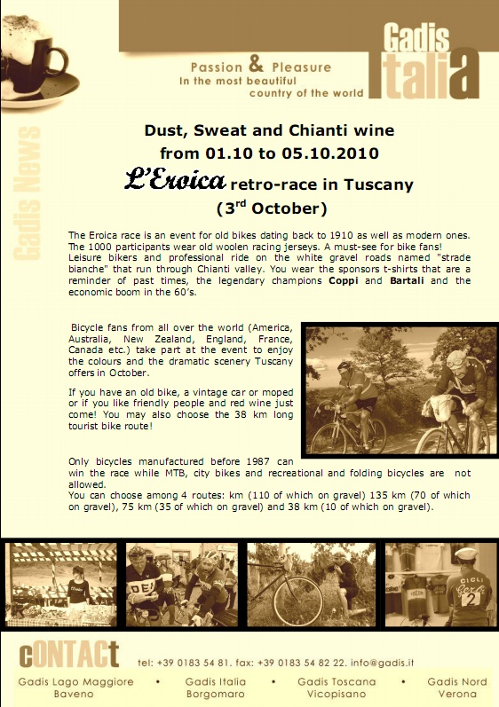 Dust, Sweat and chianti wine... L�Eroica retro-race in Tuscany