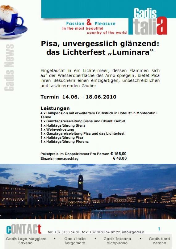 Pisa, unvergesslich gl�nzend: das Lichterfest �Luminara�