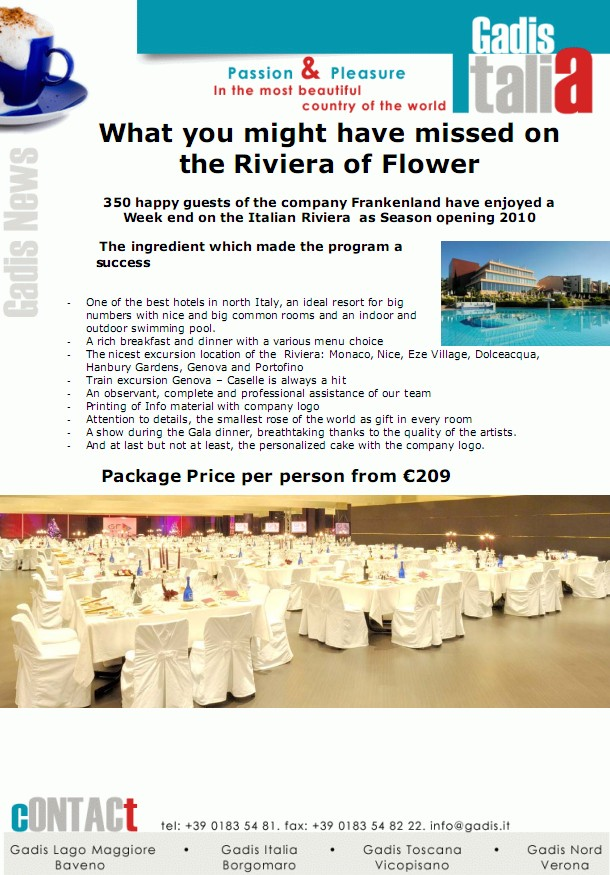 What you might have missed on the Riviera of Flower