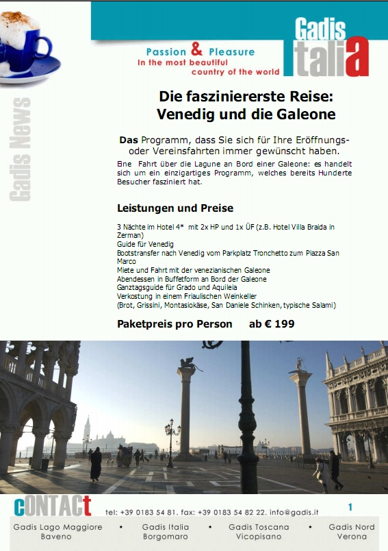 Die faszinierenste Reise: Venedig und die Galeone