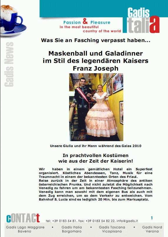 Maskenball und Galadinner   im Stil des legend�ren Kaisers  Franz Joseph