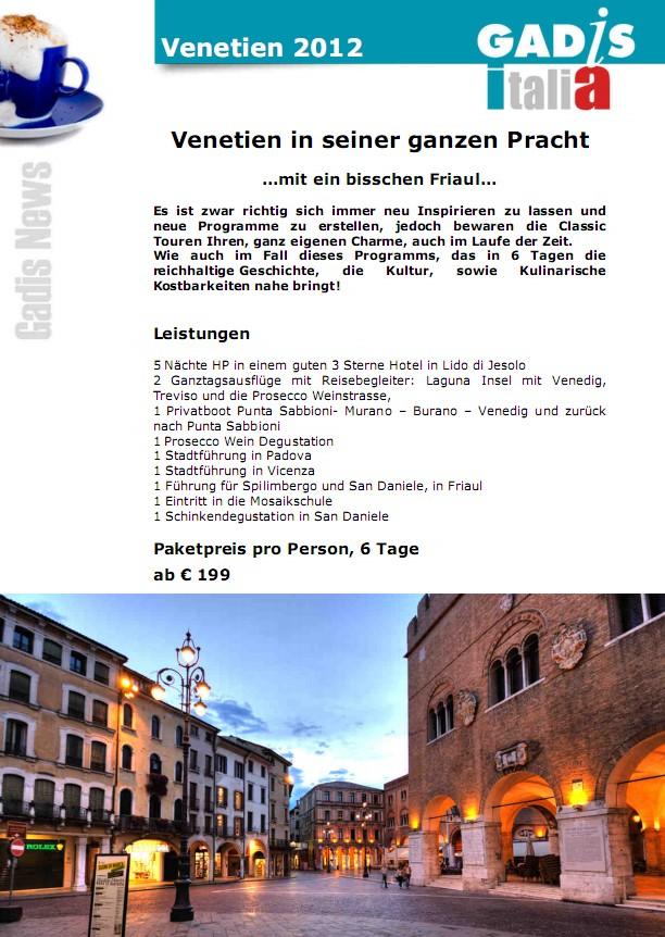 Venetien in seiner ganzen Pracht    ...mit ein bisschen Friaul...