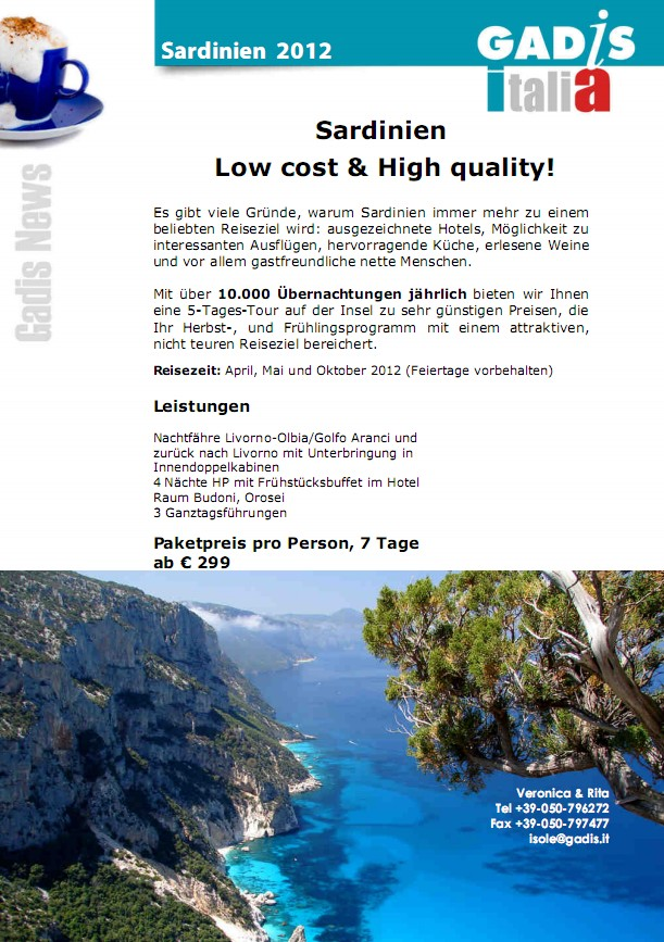 Sardinien   Low cost & High quality!