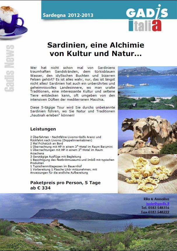 Sardinien, eine Alchimie von Kultur und Natur...