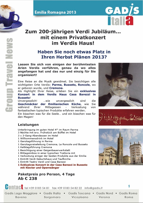 Nach dem 200-j�hrigen Verdi Jubil�um... Privatkonzert im Verdis Haus!