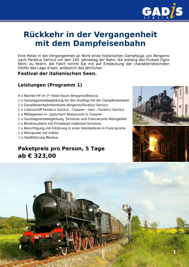 R�ckkehr in der Vergangenheit mit dem Dampfeisenbahn