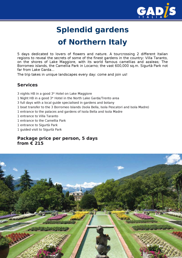 Splendid gardens of Northern Italy