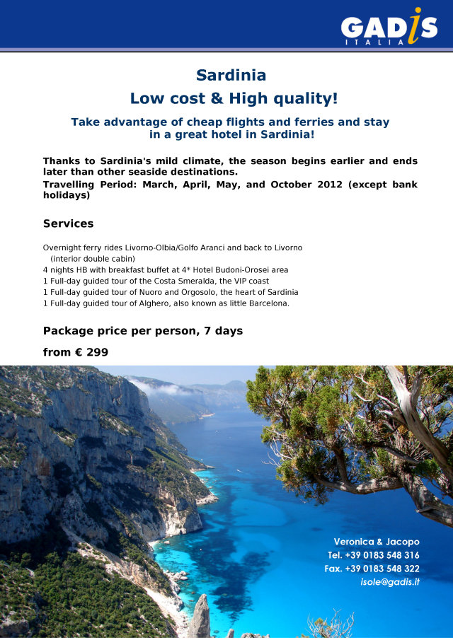 Sardinia Low cost & High quality!