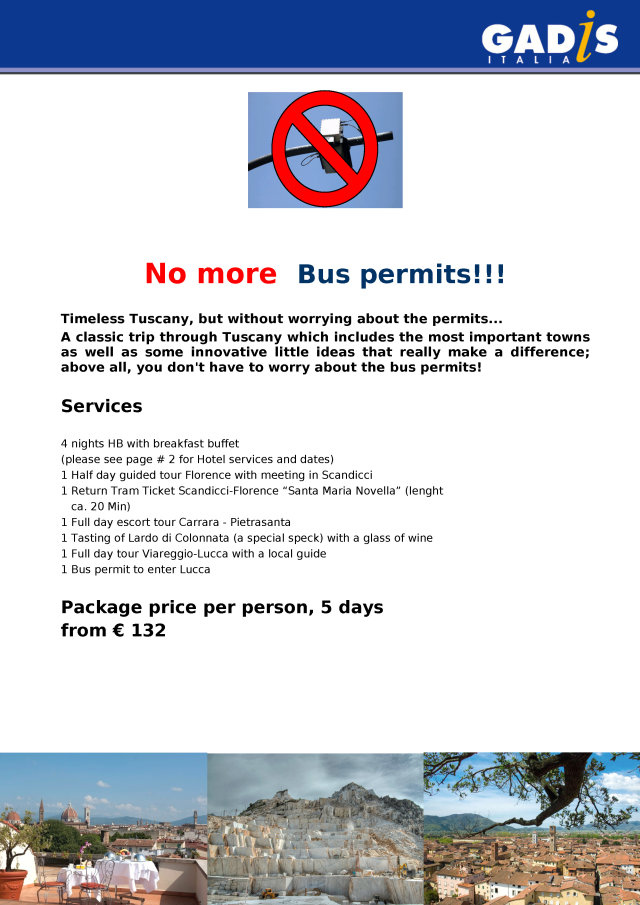 Tuscany - without Bus permits!!!