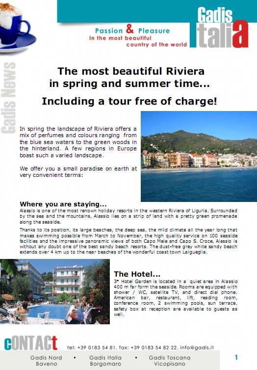 The most beautiful Riviera in spring and summer time... Including a tour free of charge!