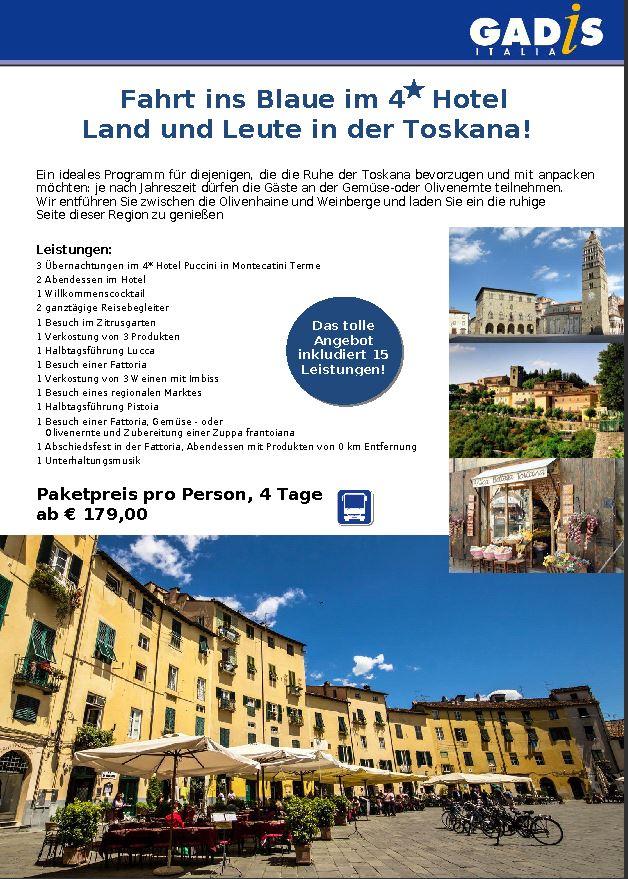 Fahrt ins Blaue im 4 Hotel Land und Leute in der Toskana!